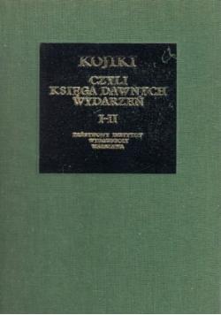 Kojiki czyli księga dawnych wydarzeń tom I i II