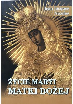 Życie Maryi Matki Bożej