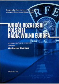 Wokół rozgłośni polskiej Radia Wolna Europa