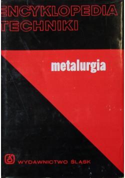 Encyklopedia techniki metalurgia