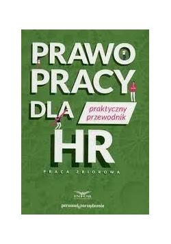 Prawo pracy dla HR. Praktyczny przewodnik