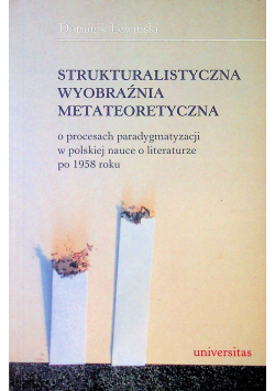 Strukturalistyczna wyobraźnia metateoretyczna