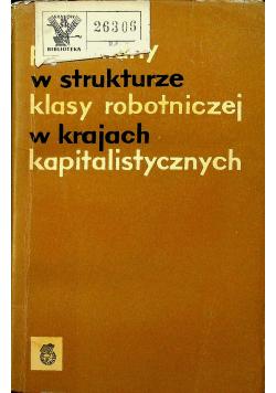 Przemiany klasy robotniczej w krajach kapitalistycznych