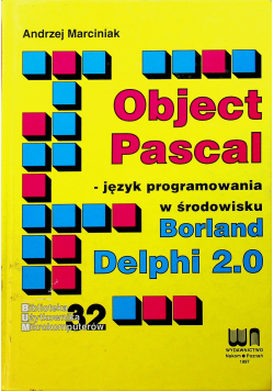 Object Pascal język programowania w środowisku Borland Delphi 2 0