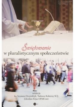 Świętowanie w pluralistycznym społeczeństwie
