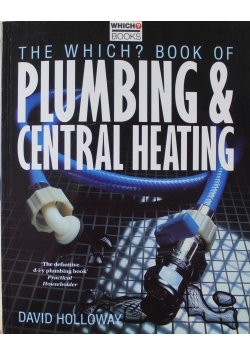 The Which Book of Plumbing and Central Heating