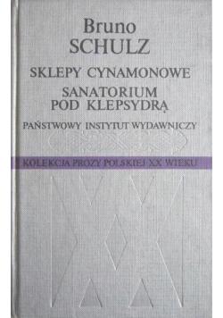 Sklepy cynamonowe Sanatorium pod klepsydrą