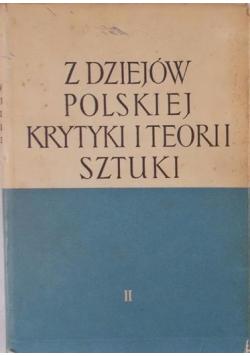 Z dziejów polskiej krytyki i teorii sztuki Tom II