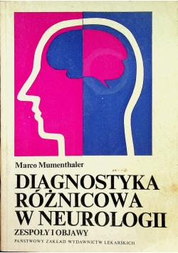 Diagnostyka różnicowa w Neurologii