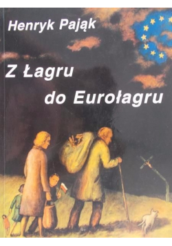 Z Łagru do Eurołagru