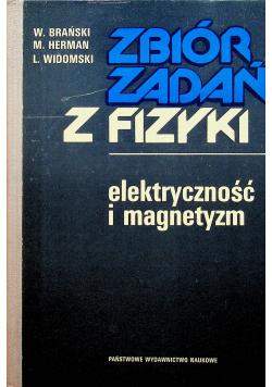 Zbiór zadań z fizyki Elektryczność i magnetyzm