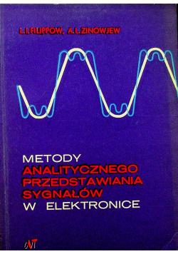 Metody Analitycznego Przedstawienia Sygnałów w Elektronice