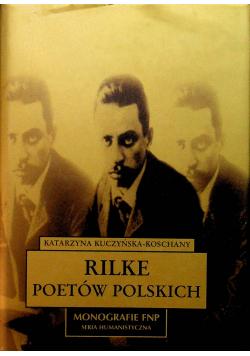 Rilke poetów polskich