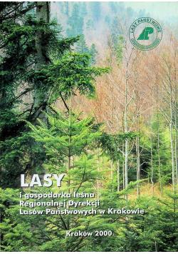 Lasy i gospodarka leśna Regionalnej Dyrekcji Lasów Państwowych w Krakowie