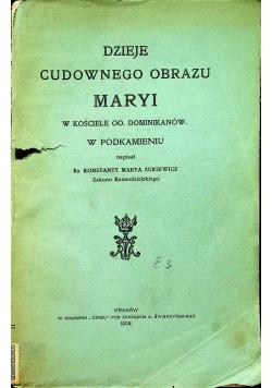 Dzieje Cudownego Obrazu Maryi 1908 r