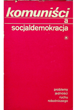 Komuniści a socjaldemokracja