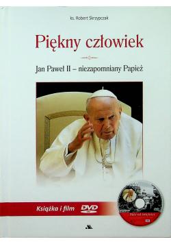 Piękny człowiek Jan Paweł II niezapomniany Papież plus DVD Nowa