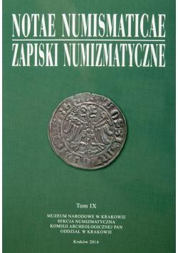 Notae Numismaticae. Zapiski Numizmatyczne T.9