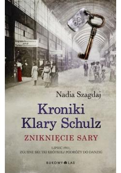 Kroniki Klary Schulz Zniknięcie Sary