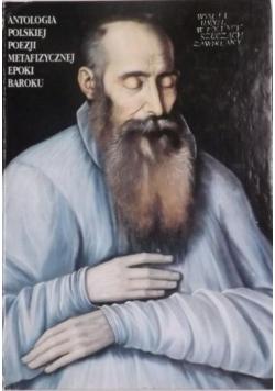 Antologia polskiej poezji metafizycznej epoki baroku