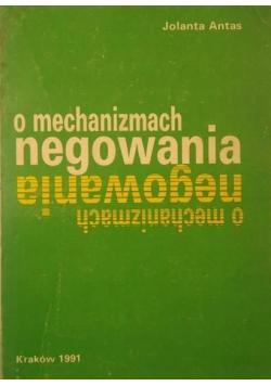 O mechanizmach negowania