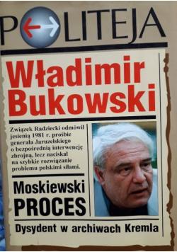 Moskiewski proces Dysydent w archiwach Kremla