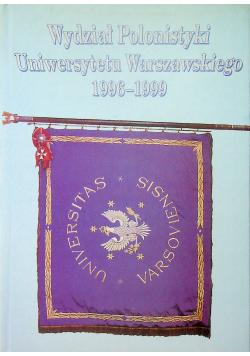Wydział Polonistyki Uniwersytetu Warszawskiego 1996 - 1999