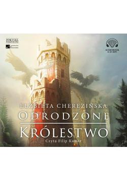 Odrodzone królestwo audiobook nowa
