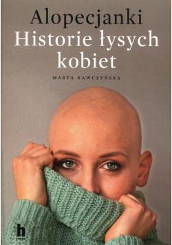 Alopecjanki Historie łysych kobiet