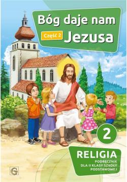 Katechizm SP 2 Bóg daje nam Jezusa cz.2 GAUDIUM