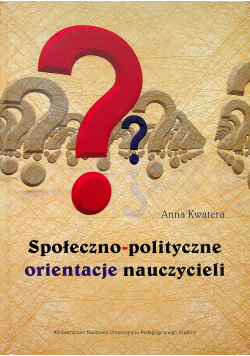 Społeczno polityczne orientacje nauczycieli