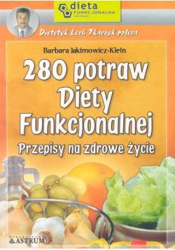 280 potraw diety funkcjonalnej przepisy na zdrowe życie