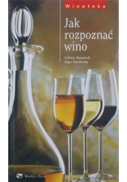 Jak rozpoznać wino