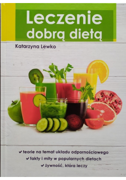 Leczenie dobrą dietą plus autograf Lewko