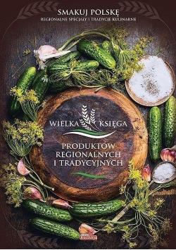 Wielka księga produktów regionalnych i tradycyjnych