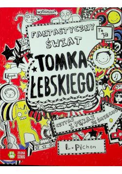 Tomek Łebski Fantastyczny świat