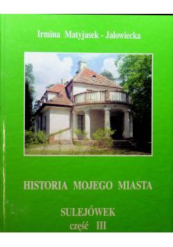 Historia mojego miasta Sulejówek cześć III