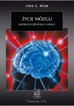 Życie mózgu Ewolucja człowieka i umysłu