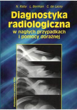 Diagnostyka radiologiczna w nagłych przypadkach i pomocy doraźnej