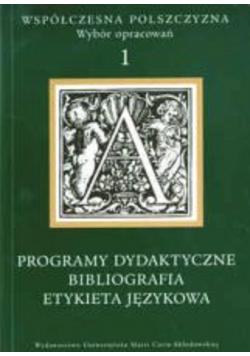 Współczesna polszczyzna Wybór opracowań tom 1 Probliogramy dydaktyczne bibliografia etykieta językowa
