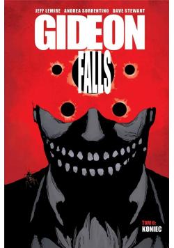 Gideon Falls T.6 Koniec
