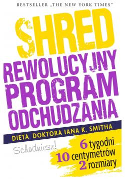 Shred czyli rewolucyjny program odchudzania
