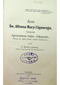Życie Św. Alfonsa Maryi Liguorego 1911 r.
