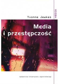 Media i przestępczość