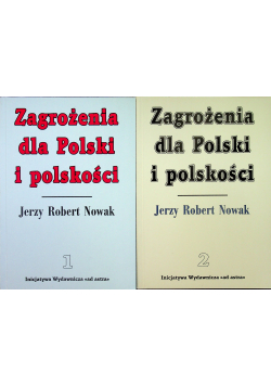 Zagrożenia dla Polski i polskości 2 Tomy