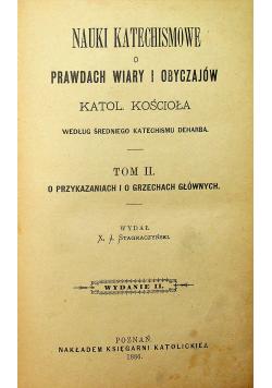Nauki Katechismowe o Prawdach wiary i obyczajów Tom II 1886 r.