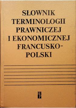 Słownik terminologii prawniczej i ekonomicznej francusko polski