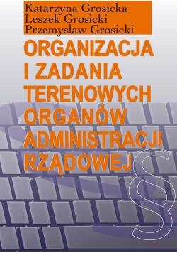 Organizacja i zadania terenowych organów...