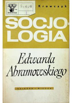 Socjologia Edwarda Abramowskiego