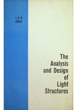The Analysis and Design of Light Structures